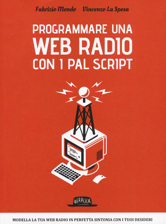 Programmare una web radio con i PAL script