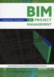 Parcoarenas.it Bim e project management. Guida pratica alla progettazione integrata Image