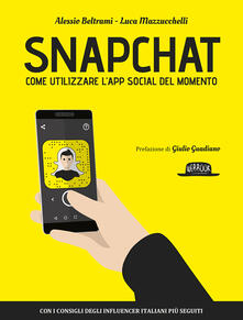 Radiospeed.it Snapchat. Come utilizzare l'app social del momento del momento Image