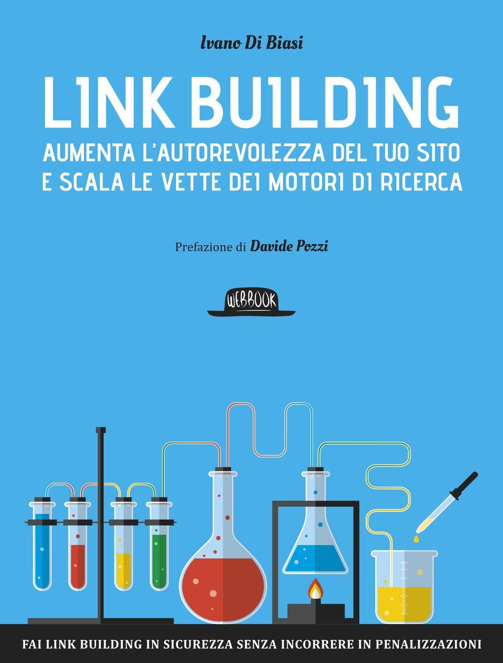 Image of Link building. Aumenta l'autorevolezza del tuo sito e scala le vette dei motori di ricerca