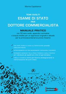 Temi svolti esami di stato commercialsta per dottore commercialista. Manuale pratico.pdf