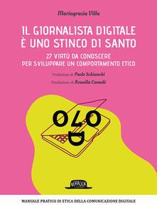 Mercatinidinataletorino.it Il giornalista digitale è uno stinco di santo. 27 virtù da conoscere per sviluppare un comportamento etico Image