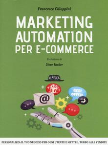 Marketing automation per e-commerce - Francesco Chiappini - copertina