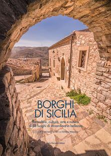 Capturtokyoedition.it Borghi di Sicilia. Atmosfere, cultura, arte e natura di 58 luoghi di straordinaria bellezza Image