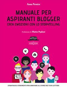 Camfeed.it Manuale per aspiranti blogger. Crea emozioni con lo storytelling Image