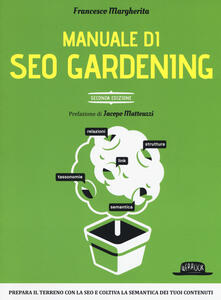 Manuale di SEO Gardening - Francesco Margherita - copertina