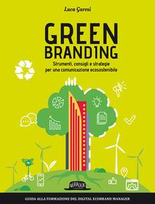 Winniearcher.com Green branding. Strumenti, consigli e strategie per una comunicazione ecosostenibile Image