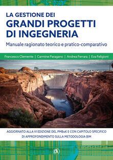 Antondemarirreguera.es La gestione grandi progetti di ingegneria. Manuale ragionato teorico e pratico-comparativo Image