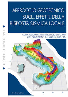 Squillogame.it Approccio geotecnico sugli effetti della risposta sismica locale. Guida aggiornata agli eurocodici e NTC 2018 con esempi pratici sull'analisi in 1D e 2D Image