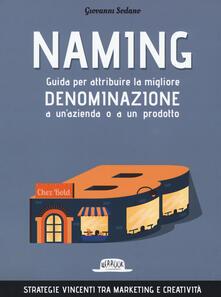 Steamcon.it Naming. Guida per attribuire la migliore denominazione a un'azienda o a un prodotto Image