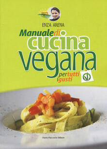 Premioquesti.it Natural vegando. Manuale di cucina vegana per tutti i gusti Image