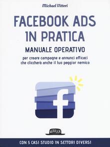 Voluntariadobaleares2014.es Facebook Ads in pratica. Manuale operativo per creare campagne e annunci efficaci che cliccherà anche il tuo peggior nemico Image