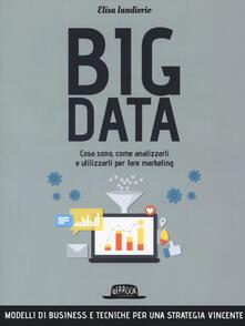 Premioquesti.it Big data. Cosa sono, come analizzarli e utilizzarli per fare marketing Image