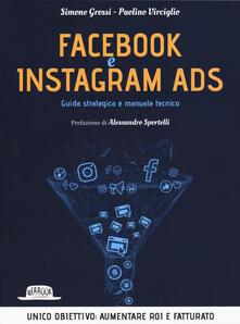 Facebook e Instagram Ads. Guida strategica e manuale tecnico.pdf