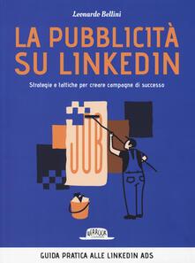 Voluntariadobaleares2014.es La pubblicità su LinkedIn. Strategie e tattiche per creare campagne di successo Image