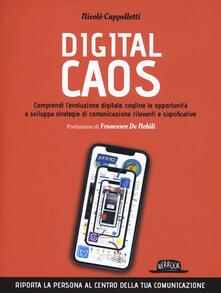 Daddyswing.es Digital caos. Comprendi l'evoluzione digitale, cogline le opportunità e sviluppa strategie di comunicazione rilevanti e significative Image