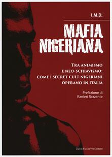 Vitalitart.it Mafia nigeriana. Tra animismo e neo-schiavismo: come i secret cult nigeriani operano in Italia Image