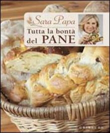 Tutta la bontà del pane.pdf