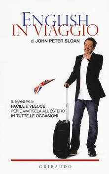 Antondemarirreguera.es English in viaggio. Il manuale facile e veloce per cavarsela all'estero in tutte le occasioni Image