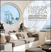 Architettura mediterranea-Mediterranean architecture