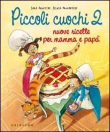 Rallydeicolliscaligeri.it Piccoli cuochi 2. Nuove ricette per mamma e papà Image