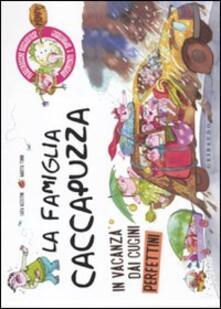 Fondazionesergioperlamusica.it La famiglia Caccapuzza. In vacanza dai cugini perfettini Image