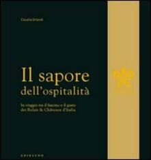 Lpgcsostenible.es Il sapore dell'ospitalità. In viaggio tra il fascino e il gusto dei Relais & Chateau d'Italia Image