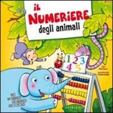 Il numeriere degli animali. Ediz. illustrata.pdf