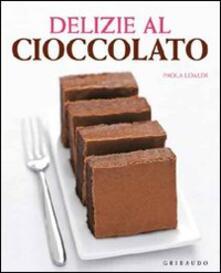 Listadelpopolo.it Delizie al cioccolato Image