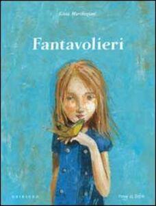 Foto Cover di Fantavolieri, Libro di Gioia Marchegiani, edito da Gribaudo