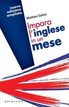 Impara l'inglese in un mese - Matteo Salvo - ebook
