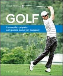 Golf. Il manuale completo per giocare come veri campioni.pdf