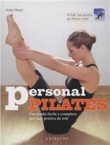 Winniearcher.com Personal pilates. Una guida facile e completa per fare pratica da soli. Con App per iPhone e iPad Image