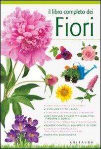 Libro Il libro completo dei fiori