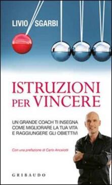 Filippodegasperi.it Istruzioni per vincere. Un grande coach ti insegna come migliorare la tua vita e raggiungere gli obiettivi Image