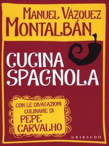 Mercatinidinataletorino.it Cucina spagnola. Con le divagazioni culinarie di Pepe Carvalho Image