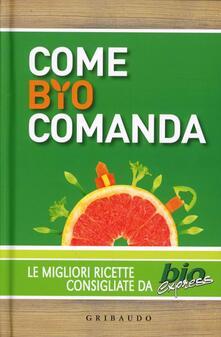 Winniearcher.com Come bio comanda. Le migliori ricette consigliate da Bioexpress Image
