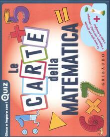 Le carte della matematica. Ediz. a colori. Con 100 Carte.pdf