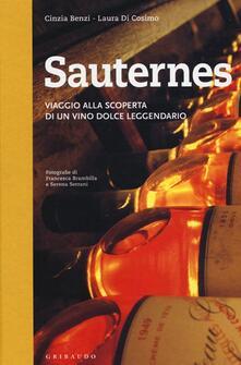 Listadelpopolo.it Sauternes. Viaggio alla scoperta di un vino dolce leggendario. Ediz. illustrata Image