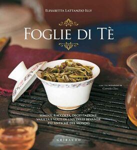 Libro Foglie di tè Elisabetta Illy Lattanzio