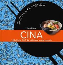 Listadelpopolo.it Cina. 100 ricette facili da realizzare a casa propria Image
