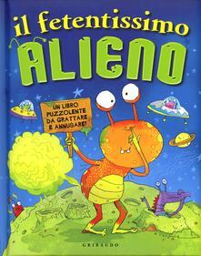 Daddyswing.es Il fetentissimo alieno. Un libro puzzolente da grattare e annusare Image