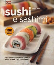 Amatigota.it Sushi e sashimi. Con tante proposte anche per maki, zuppe di miso, salse e condimenti. Ediz. illustrata Image