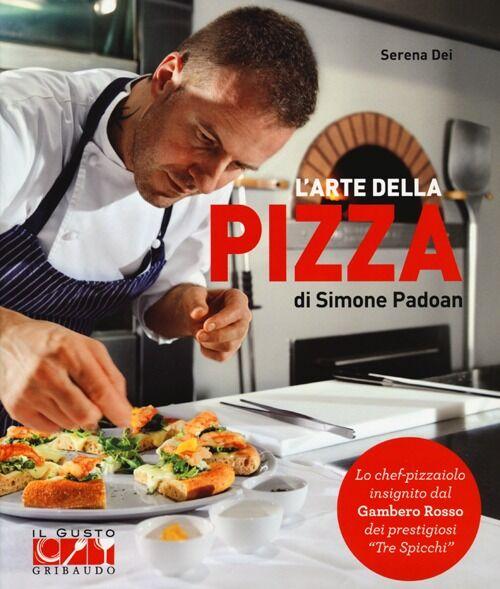 L' arte della pizza di Simone Padoan