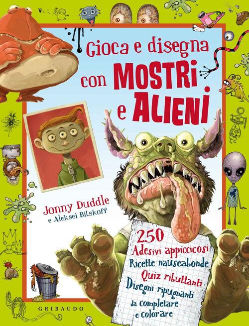 Gioca e disegna con mostri e alieni. Con adesivi