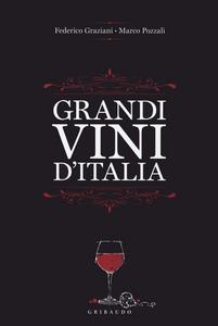 Libro Grandi vini d'Italia Federico Graziani , Marco Pozzali