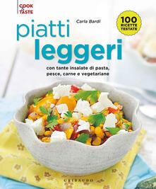 Piatti leggeri. Con tante insalate di pasta, pesce, carne e vegetariane.pdf
