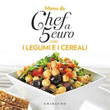 Camfeed.it Menu da chef a 5 euro. Con i legumi e i cereali Image