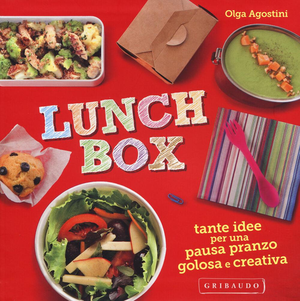 Lunch box. Tante idee per una pausa pranzo golosa e creativa