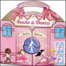 Steamcon.it La Città in valigia. Scuola di danza. Libro pop-up Image